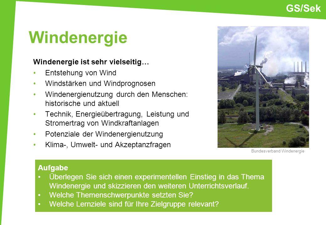 Windenergie GS/Sek Windenergie ist sehr vielseitig…