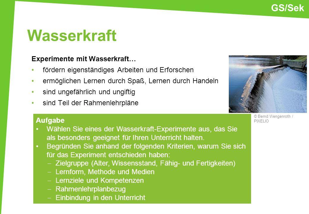 Wasserkraft GS/Sek Experimente mit Wasserkraft…