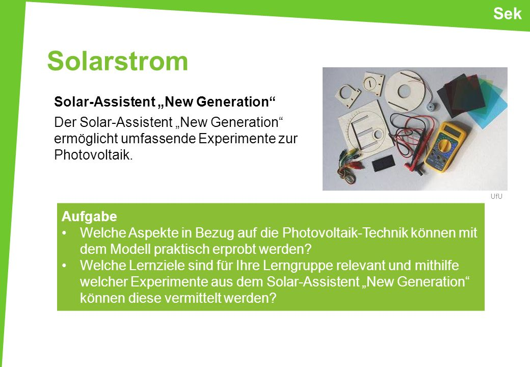 "Sek Solarstrom. Solar-Assistent ""New Generation Der Solar-Assistent ""New Generation ermöglicht umfassende Experimente zur Photovoltaik."