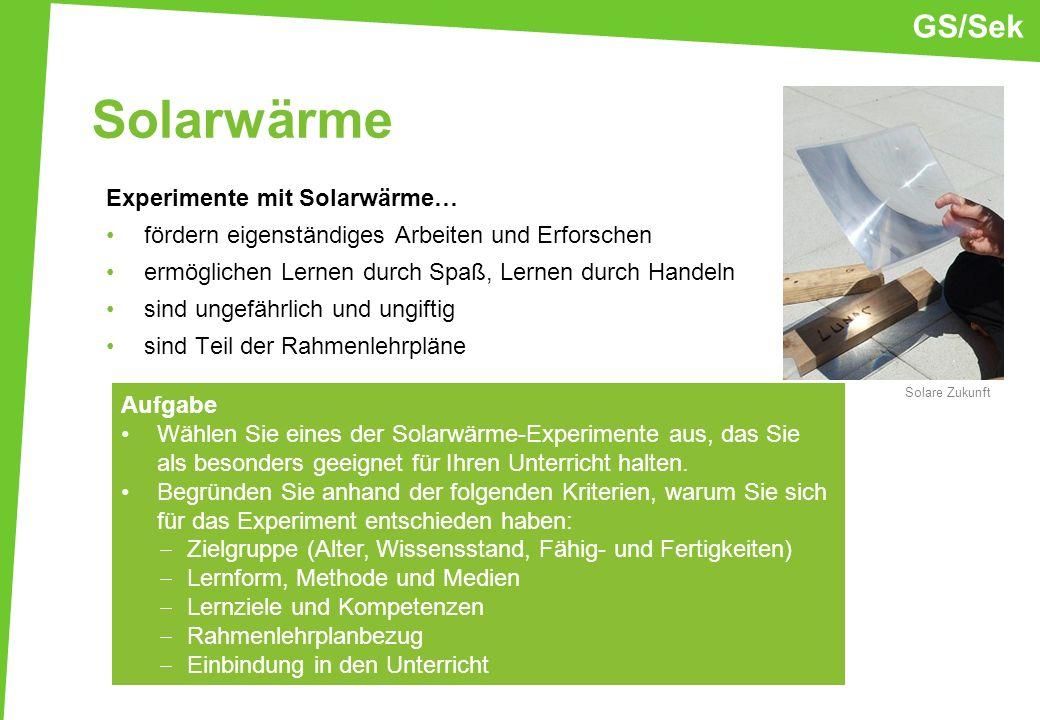 Solarwärme GS/Sek Experimente mit Solarwärme…