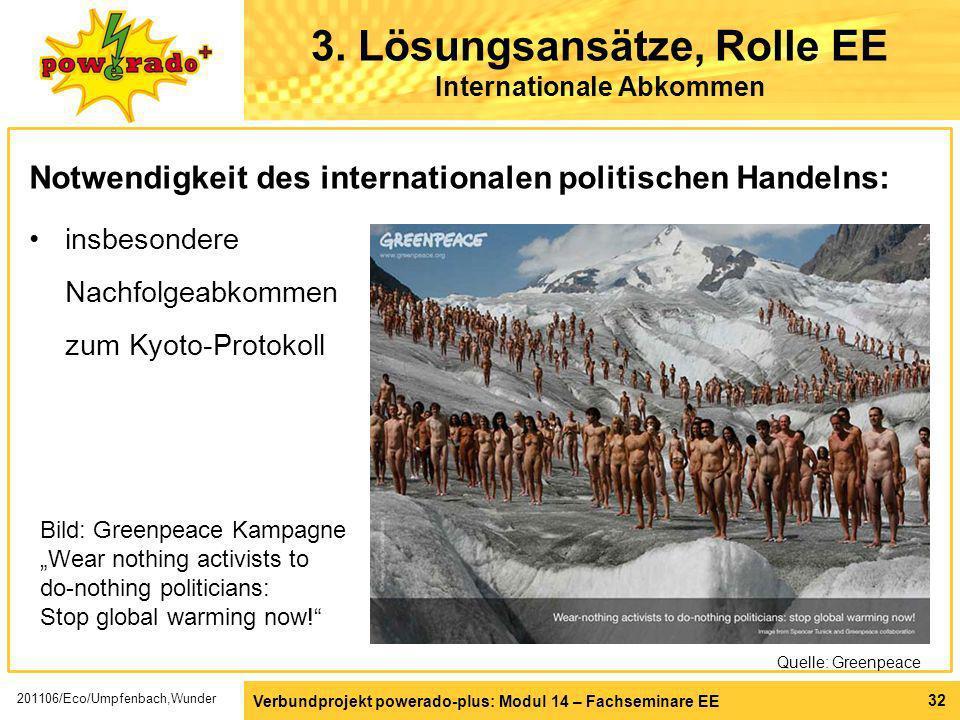 3. Lösungsansätze, Rolle EE Internationale Abkommen