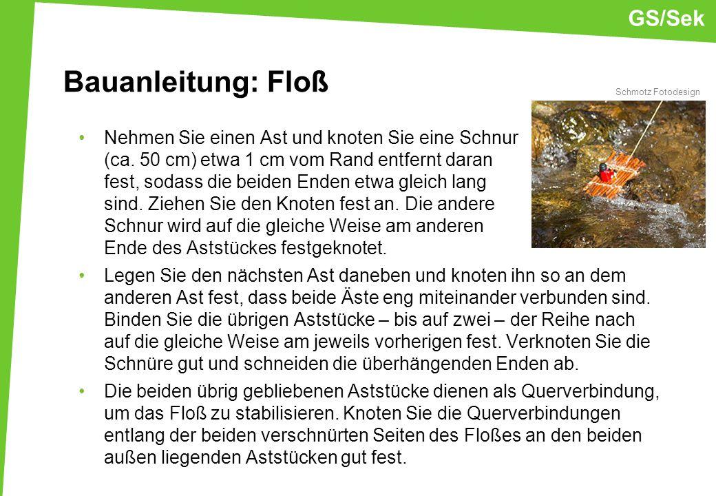 Bauanleitung: Floß GS/Sek
