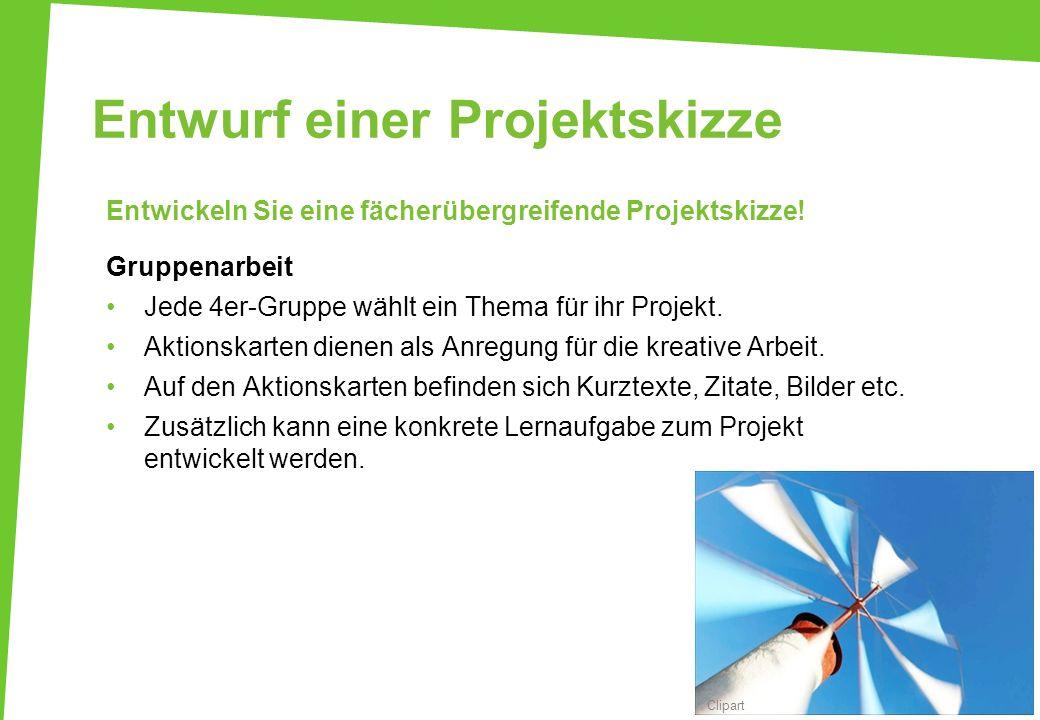 Entwurf einer Projektskizze