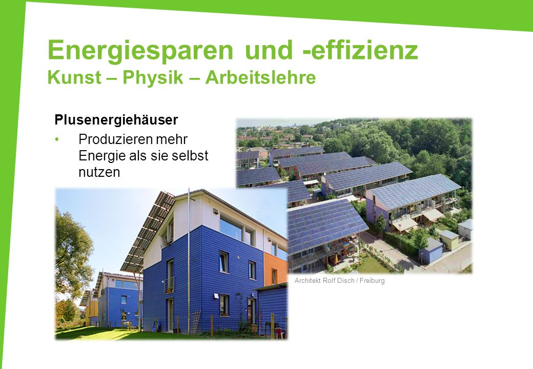 Energiesparen und -effizienz Kunst – Physik – Arbeitslehre
