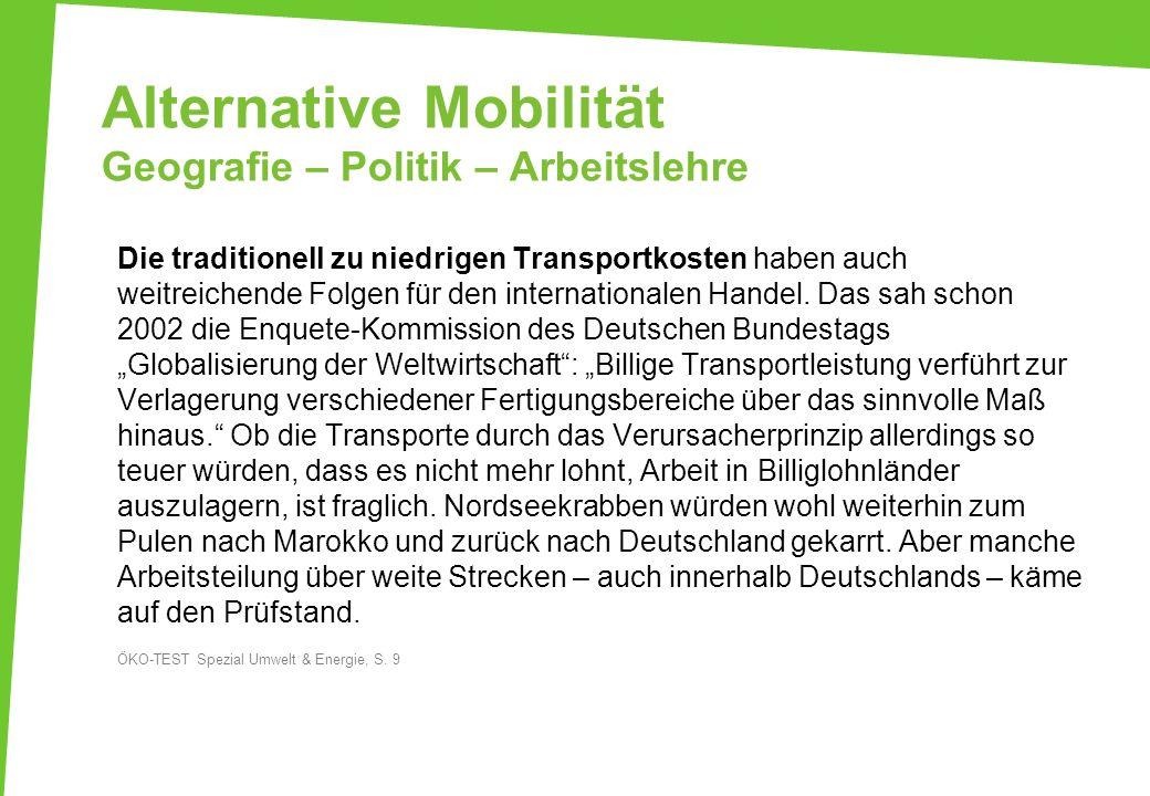 Alternative Mobilität Geografie – Politik – Arbeitslehre
