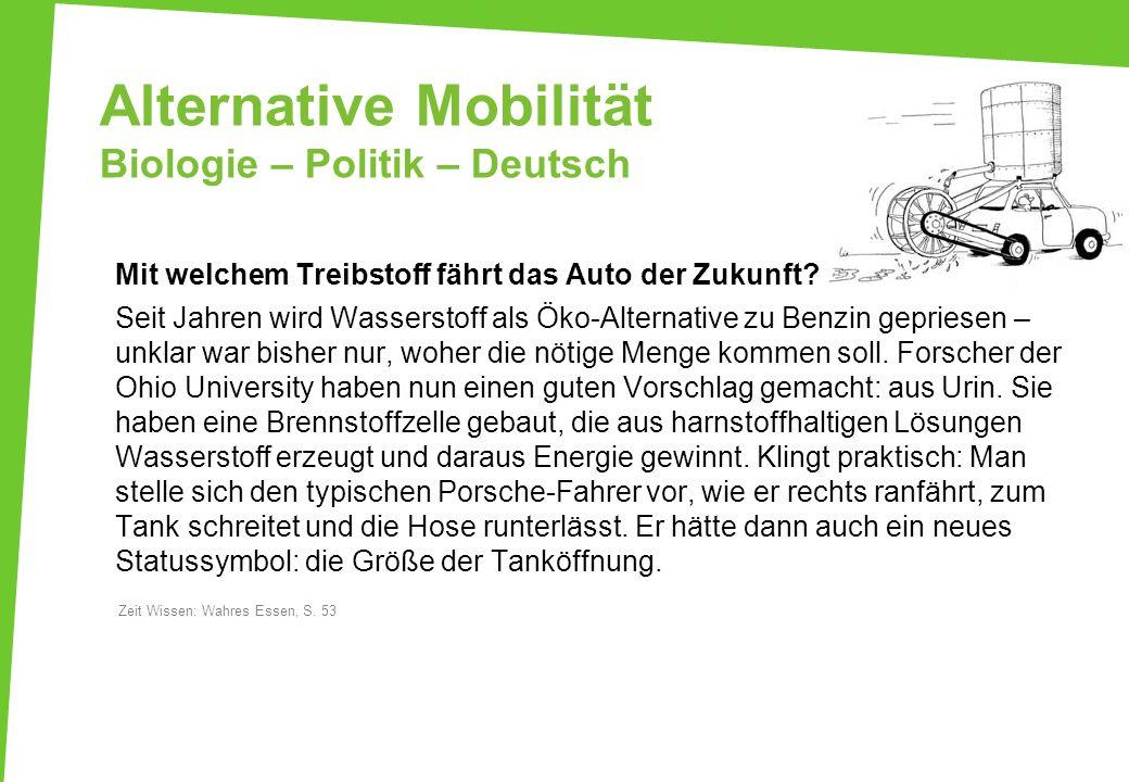 Alternative Mobilität Biologie – Politik – Deutsch