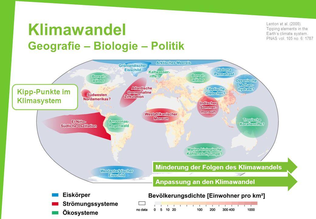 Klimawandel Geografie – Biologie – Politik