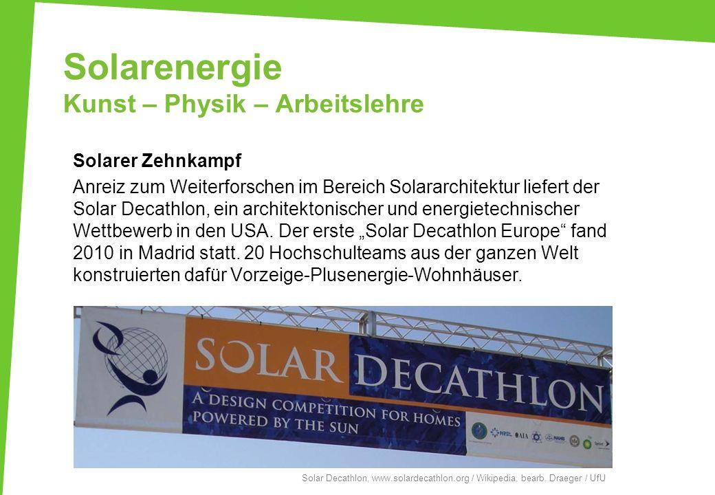 Solarenergie Kunst – Physik – Arbeitslehre