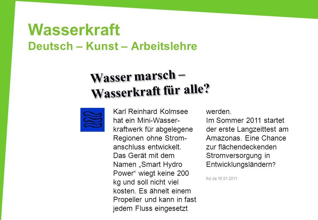Wasserkraft Deutsch – Kunst – Arbeitslehre