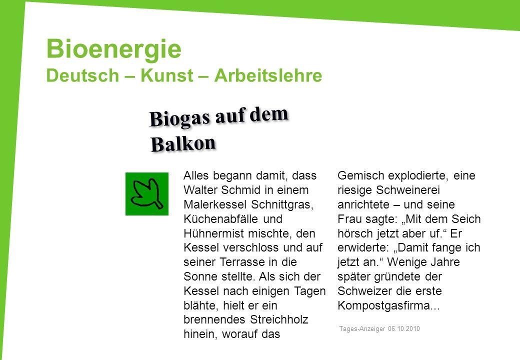 Bioenergie Deutsch – Kunst – Arbeitslehre