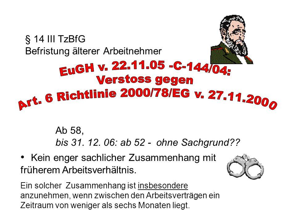 § 14 III TzBfG Befristung älterer Arbeitnehmer