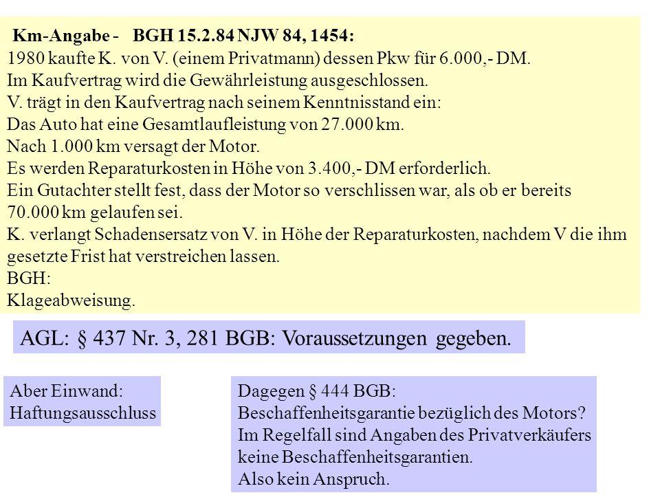 AGL: § 437 Nr. 3, 281 BGB: Voraussetzungen gegeben.