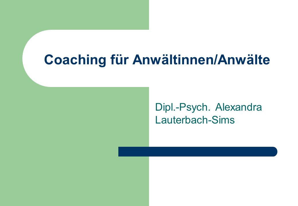 Coaching für Anwältinnen/Anwälte
