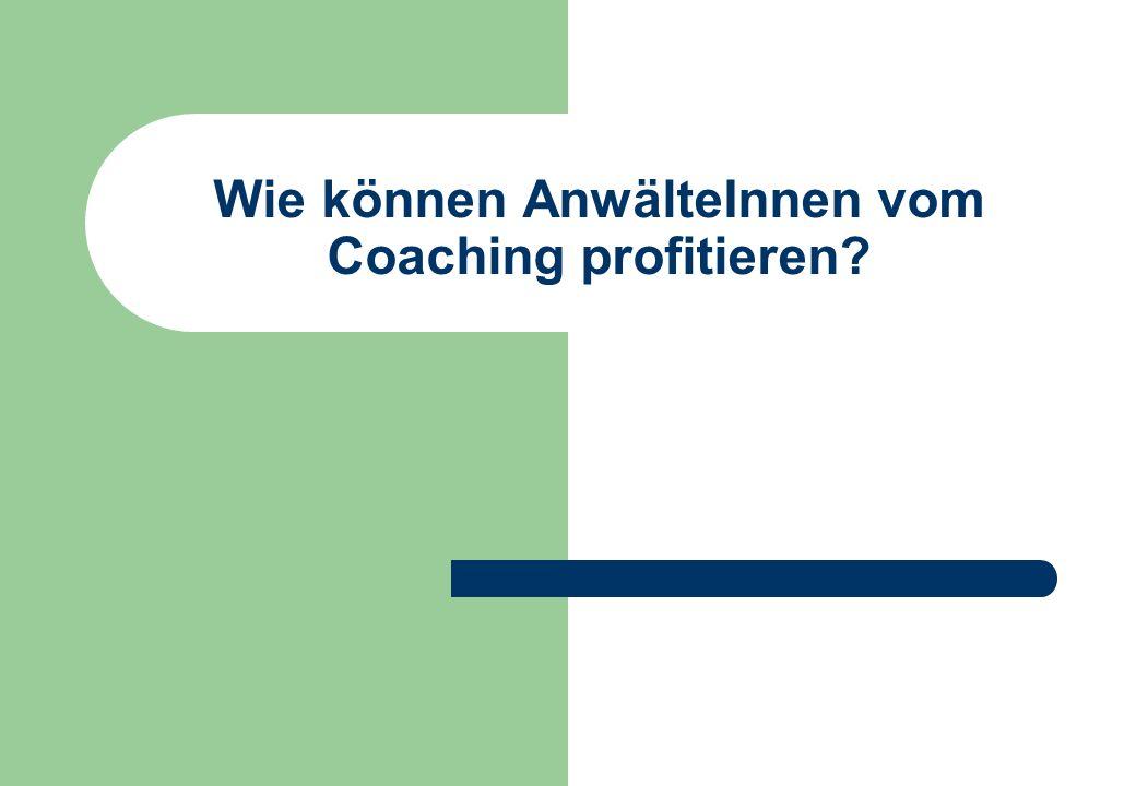 Wie können AnwälteInnen vom Coaching profitieren