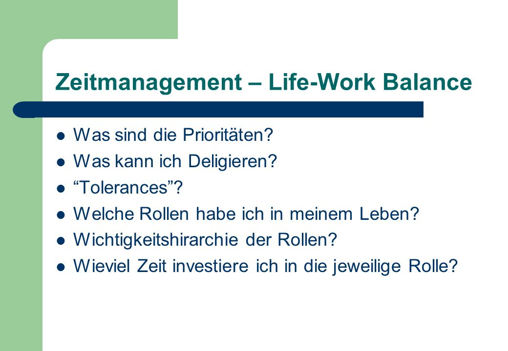 Zeitmanagement – Life-Work Balance