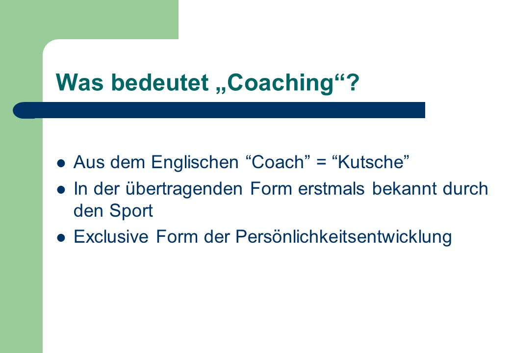 "Was bedeutet ""Coaching"