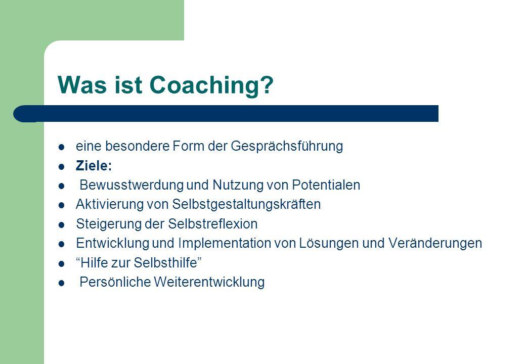Was ist Coaching eine besondere Form der Gesprächsführung Ziele: