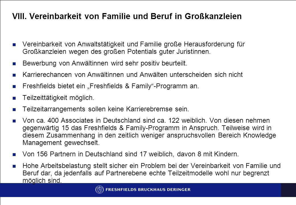 VIII. Vereinbarkeit von Familie und Beruf in Großkanzleien