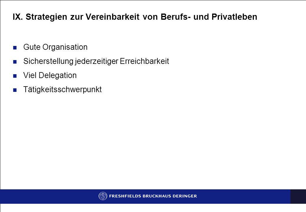 IX. Strategien zur Vereinbarkeit von Berufs- und Privatleben