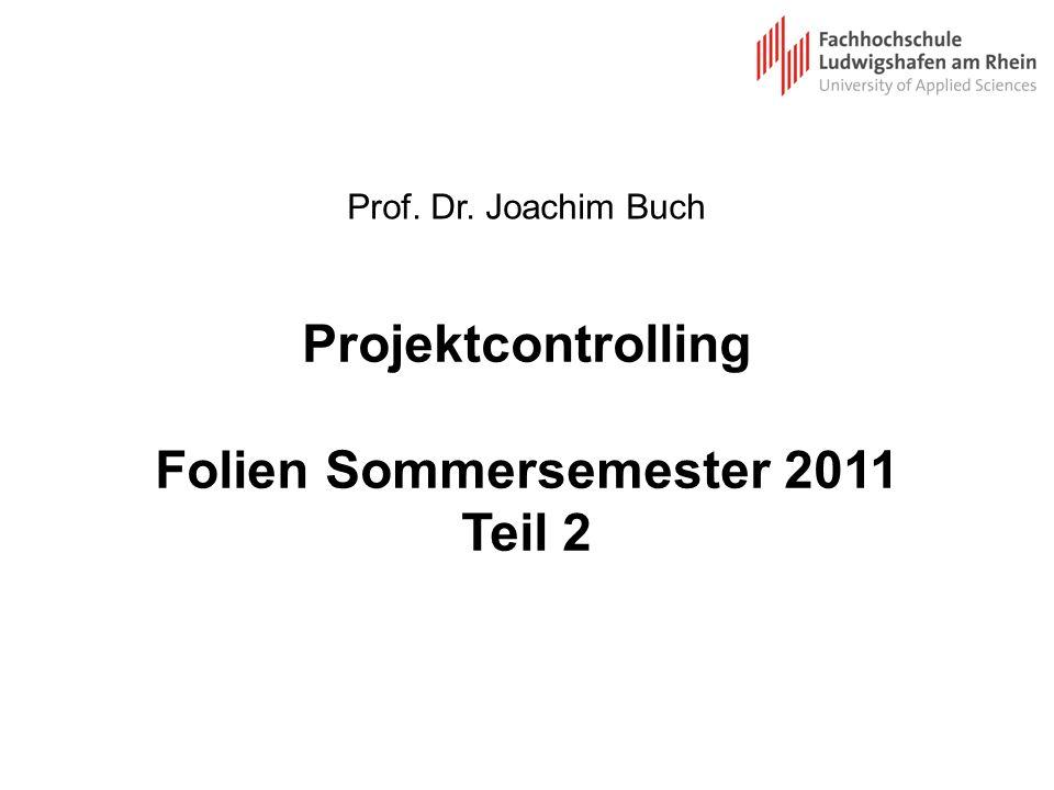 Projektcontrolling Folien Sommersemester 2011 Teil 2
