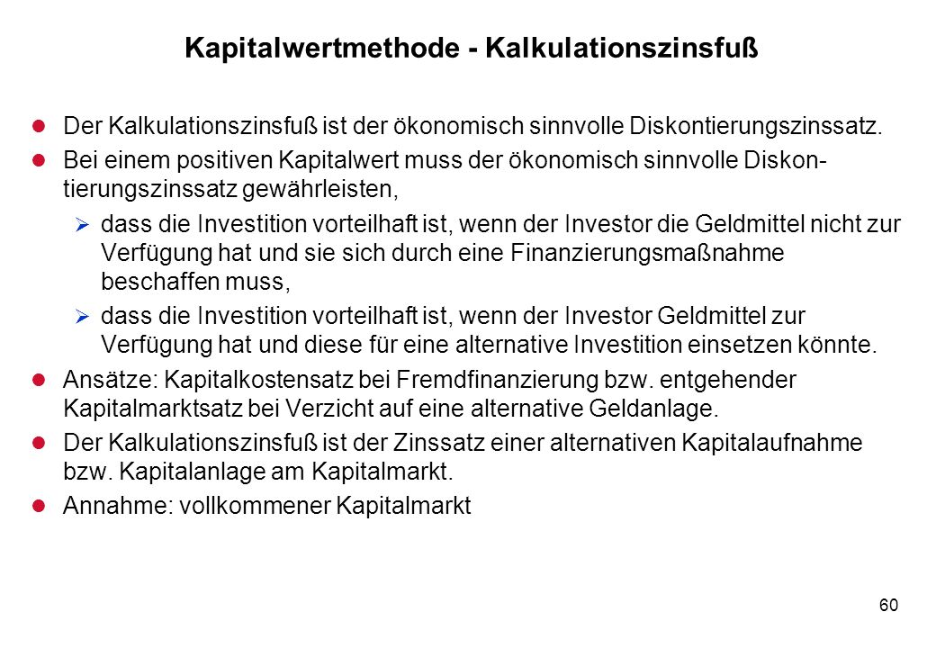 Kapitalwertmethode - Kalkulationszinsfuß