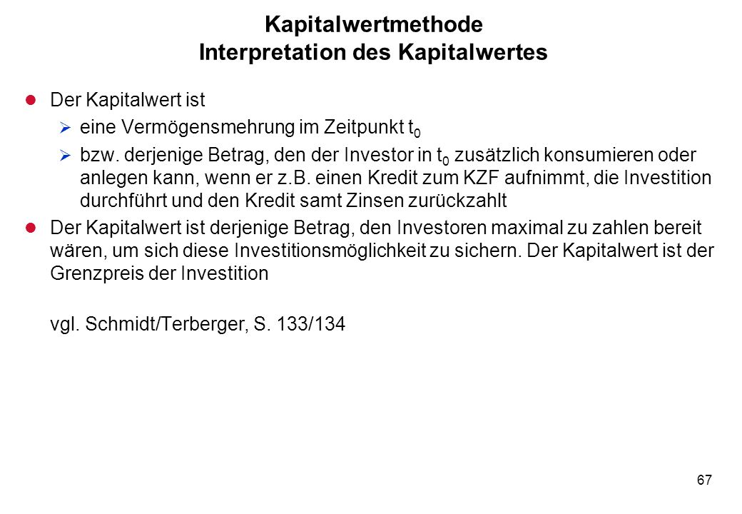 Kapitalwertmethode Interpretation des Kapitalwertes