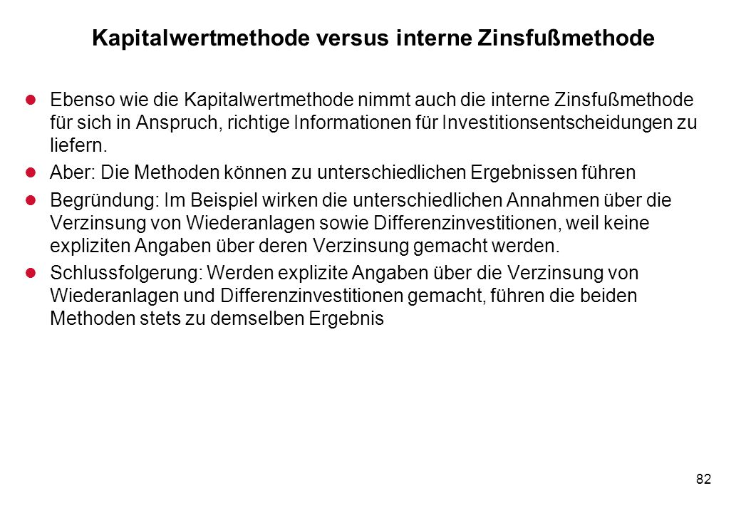 Kapitalwertmethode versus interne Zinsfußmethode