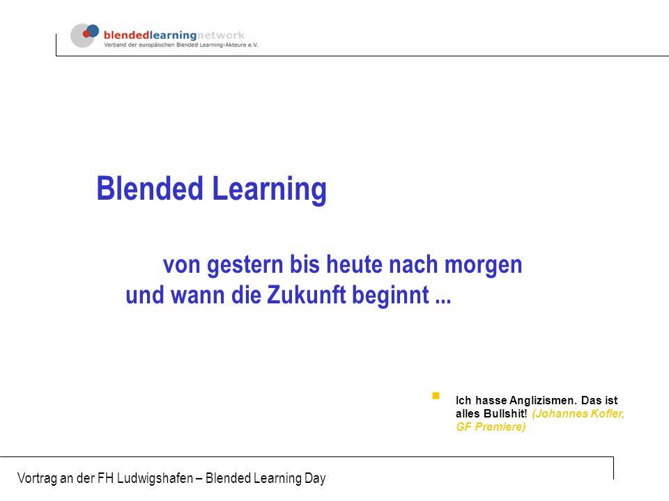Blended Learning von gestern bis heute nach morgen
