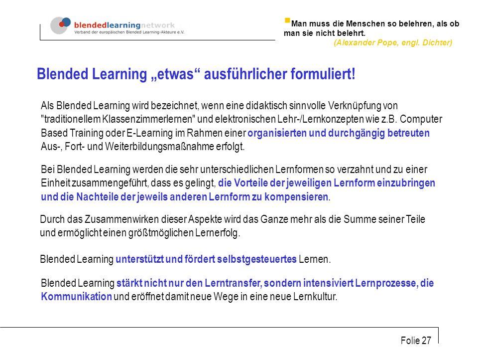 """Blended Learning """"etwas ausführlicher formuliert!"""