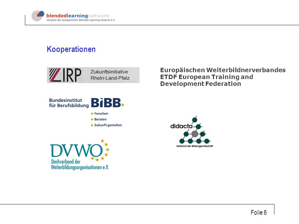 Kooperationen Europäischen Weiterbildnerverbandes ETDF European Training and Development Federation.