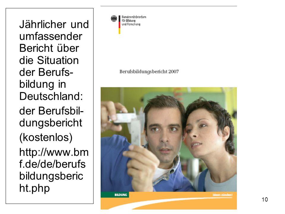 Jährlicher und umfassender Bericht über die Situation der Berufs-bildung in Deutschland: