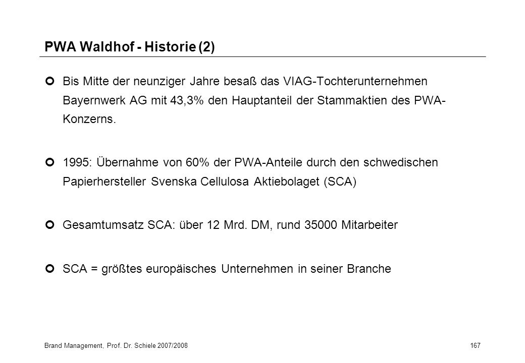 PWA Waldhof - Historie (2)