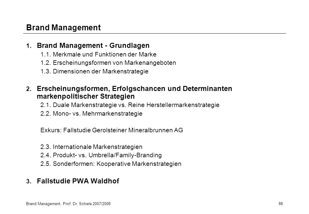 Brand Management 1. Brand Management - Grundlagen