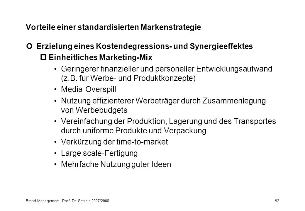 Vorteile einer standardisierten Markenstrategie