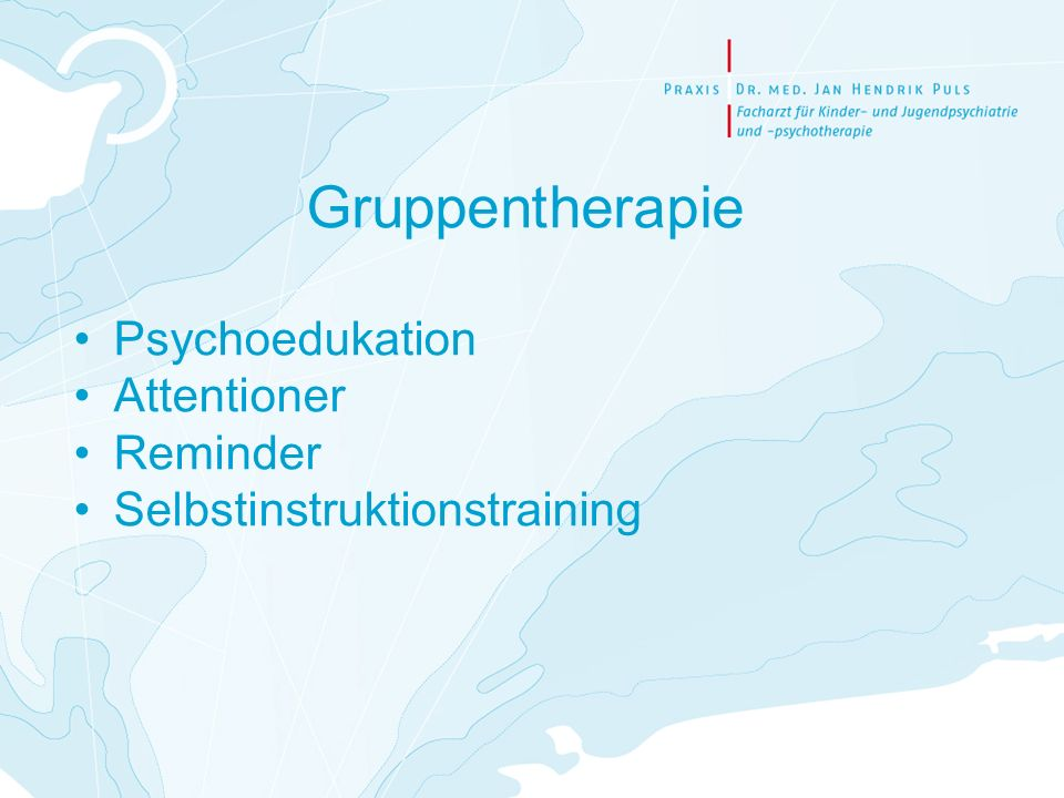 Gruppentherapie Psychoedukation Attentioner Reminder