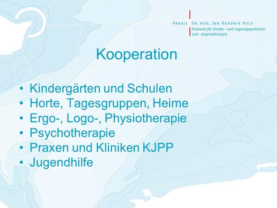 Kooperation Kindergärten und Schulen Horte, Tagesgruppen, Heime