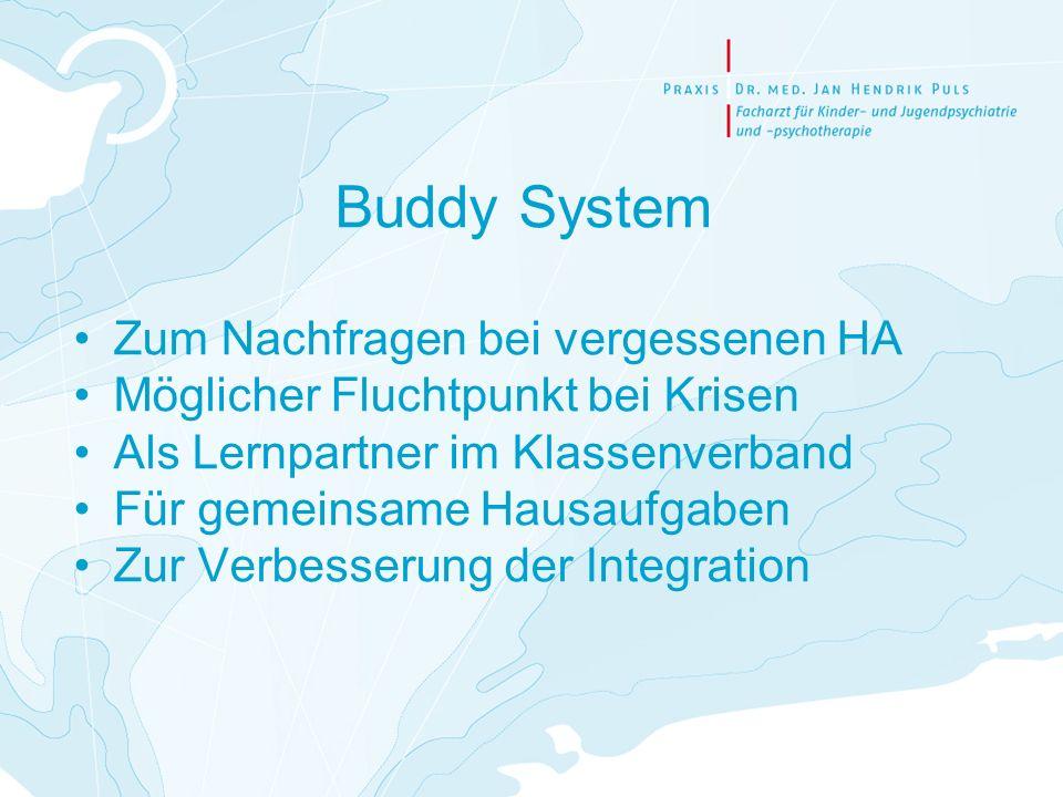 Buddy System Zum Nachfragen bei vergessenen HA