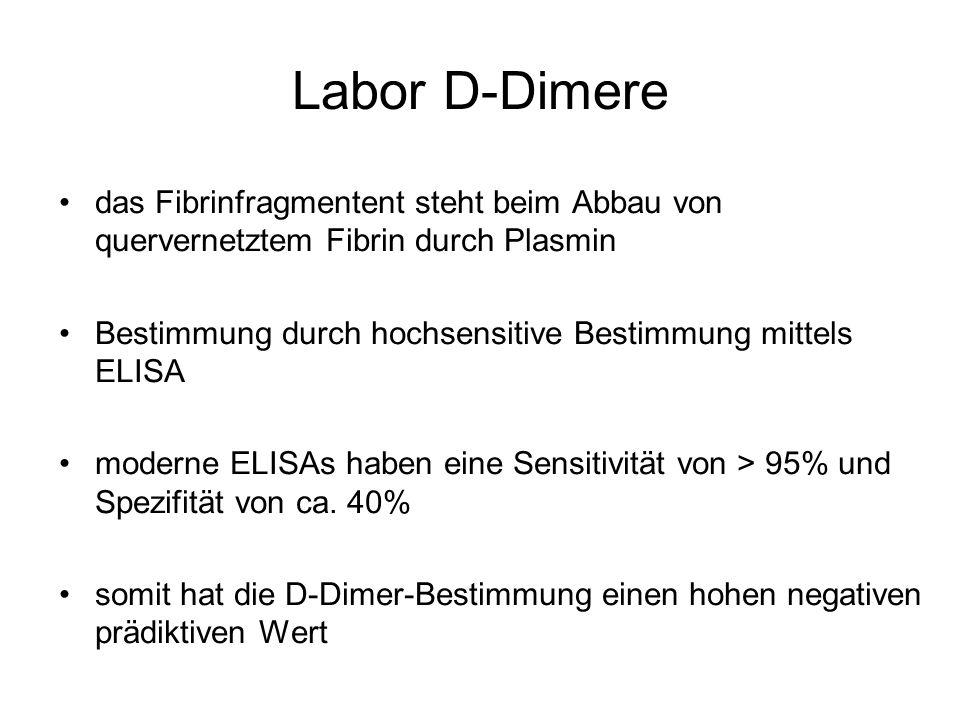 Labor D-Dimere das Fibrinfragmentent steht beim Abbau von quervernetztem Fibrin durch Plasmin.