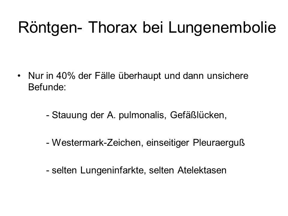 Röntgen- Thorax bei Lungenembolie