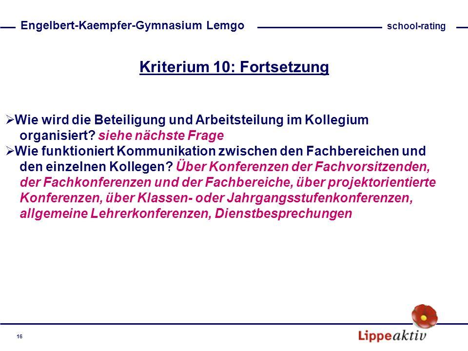 Kriterium 10: Fortsetzung