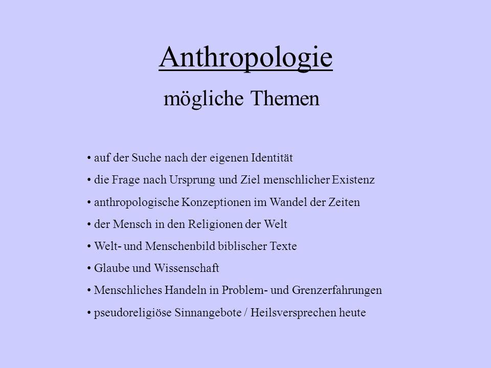 Anthropologie mögliche Themen auf der Suche nach der eigenen Identität