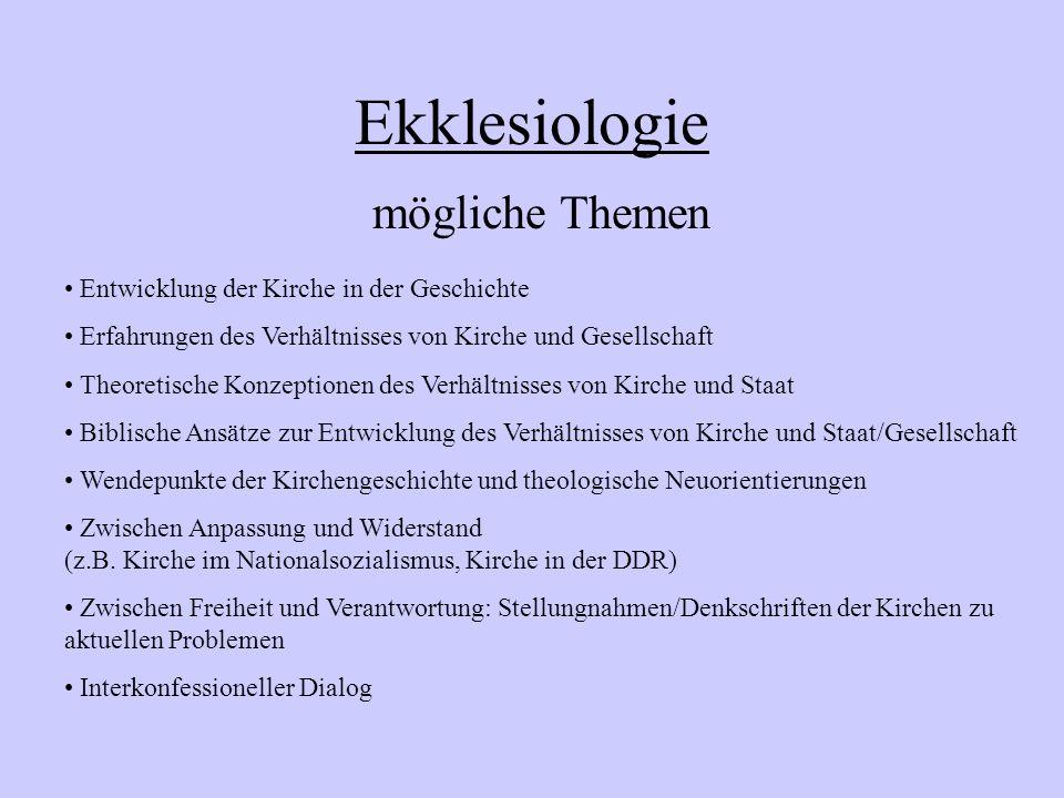 Ekklesiologie mögliche Themen Entwicklung der Kirche in der Geschichte