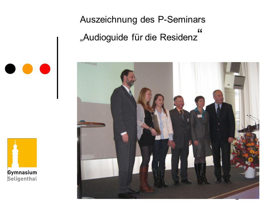 """Auszeichnung des P-Seminars """"Audioguide für die Residenz"""