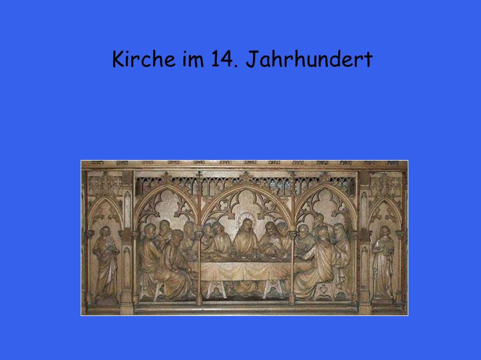 Kirche im 14. Jahrhundert