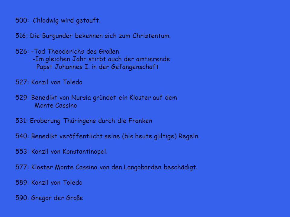 500: Chlodwig wird getauft.