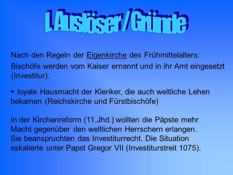 I. Auslöser / Gründe Nach den Regeln der Eigenkirche des Frühmittelalters: