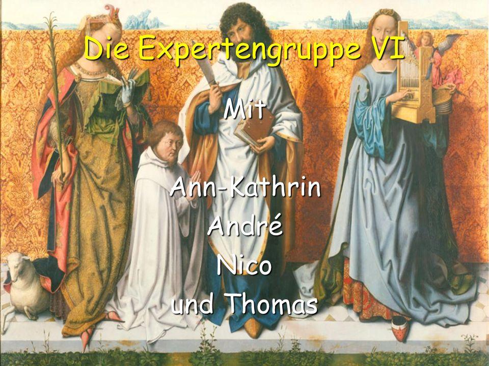 Die Expertengruppe VI Mit Ann-Kathrin André Nico und Thomas