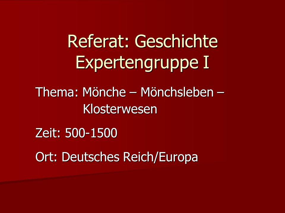 Referat: Geschichte Expertengruppe I