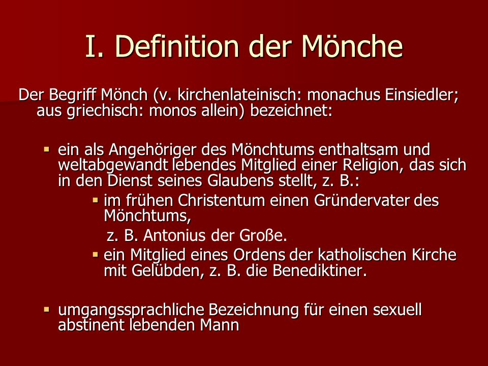 I. Definition der Mönche