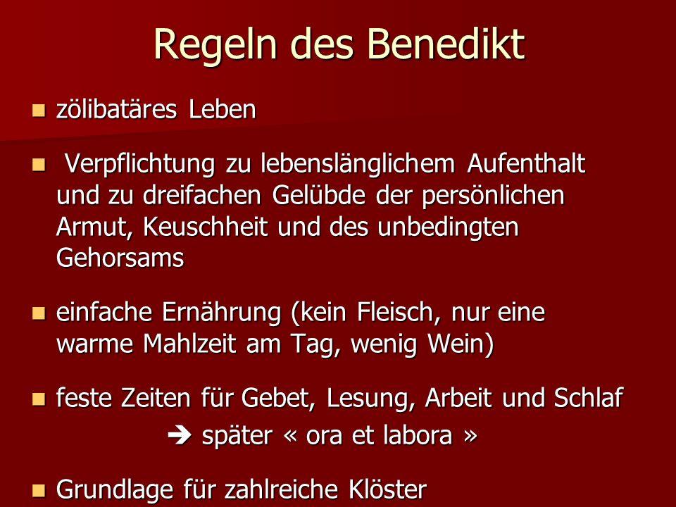 Regeln des Benedikt zölibatäres Leben